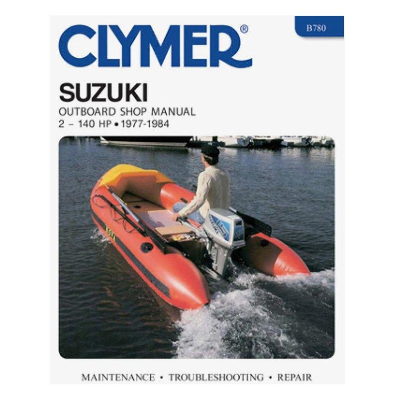 Clymer® - Suzuki 2-140 HP 2-Stroke Outboards, 1977-1984 Manual